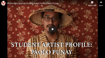 #FocusImmigration Student Artist Profile: Paolo Punay (video)